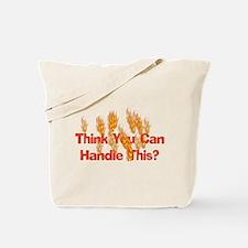 Smokin' Hot Tote Bag