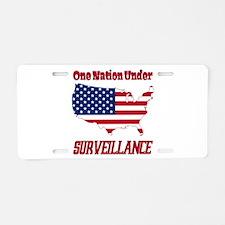 One Nation Under Surveillan Aluminum License Plate
