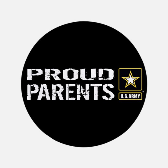 U.S. Army: Proud Parents (Black) Button