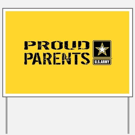 U.S. Army: Proud Parents (Gold) Yard Sign