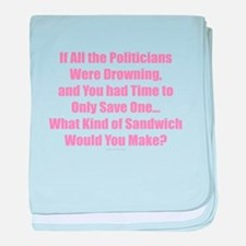Politicians Sandwich baby blanket