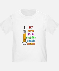 My mom is a student nurse T-Shirt