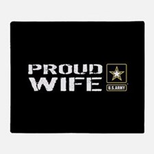 U.S. Army: Proud Wife (Black) Throw Blanket