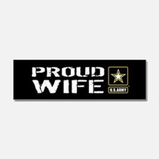 U.S. Army: Proud Wife (Black) Car Magnet 10 x 3