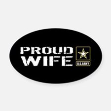 U.S. Army: Proud Wife (Black) Oval Car Magnet