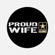 U.S. Army: Proud Wife (Black) Button