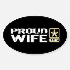 U.S. Army: Proud Wife (Black) Sticker (Oval)