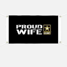 U.S. Army: Proud Wife (Black) Banner