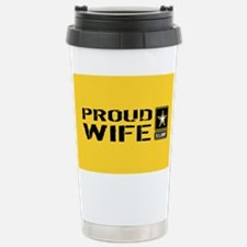U.S. Army: Proud Wife ( Stainless Steel Travel Mug