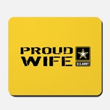 U.S. Army: Proud Wife (Gold) Mousepad