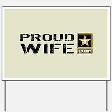 U.S. Army: Proud Wife (Sand) Yard Sign