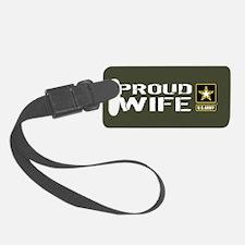 U.S. Army: Proud Wife (Military Luggage Tag
