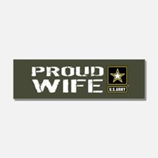 U.S. Army: Proud Wife (Military Car Magnet 10 x 3