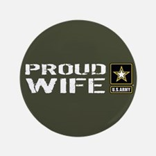 U.S. Army: Proud Wife (Military Green) Button