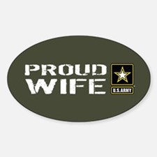 U.S. Army: Proud Wife (Military Gre Decal
