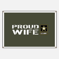 U.S. Army: Proud Wife (Military Green) Banner
