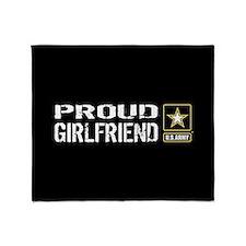 U.S. Army: Proud Girlfriend (Black & Throw Blanket