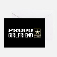 U.S. Army: Proud Girlfriend (Black) Greeting Card