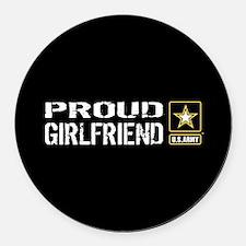 U.S. Army: Proud Girlfriend (Blac Round Car Magnet