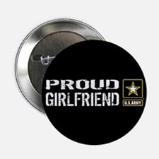 "U.S. Army: Proud Girlfriend 2.25"" Button (10 pack)"
