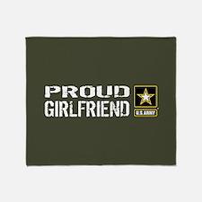 U.S. Army: Proud Girlfriend (Militar Throw Blanket