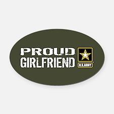 U.S. Army: Proud Girlfriend (Milit Oval Car Magnet