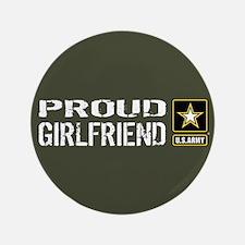 U.S. Army: Proud Girlfriend (Military Green Button