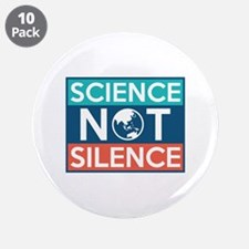 """Science Not Silence 3.5"""" Button (10 pack)"""