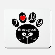 I love my Bengal Mousepad