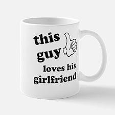 This guy loves his girlfriend Mug