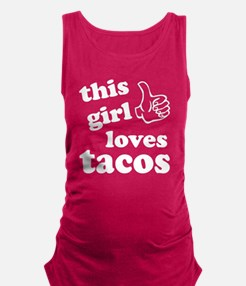 This girl loves tacos Maternity Tank Top
