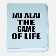 Jai Alai The Game Of Life baby blanket