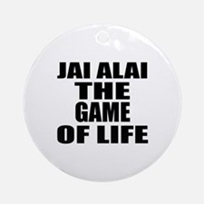 Jai Alai The Game Of Life Round Ornament