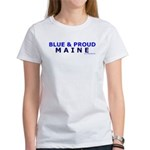 Blue and Proud: Maine Items Women's T-Shirt