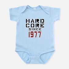 Hard Core Since 1977 Infant Bodysuit
