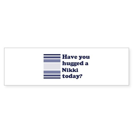 Hugged Nikki Bumper Sticker