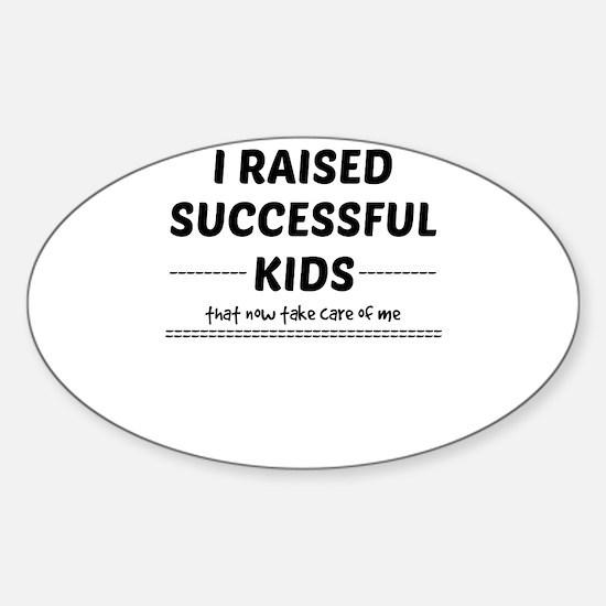 I raised Successful Kids Decal