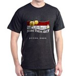 Suck My Balls Dark T-Shirt