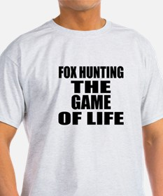 Fox Hunting The Game Of Life T-Shirt