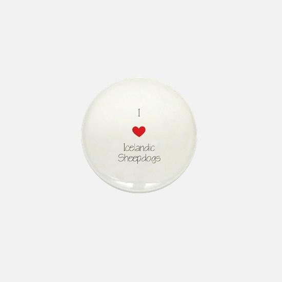 I love Icelandic Sheepdogs Mini Button