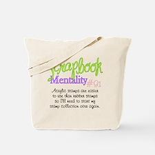 Scrapbook Mentality #91 Tote Bag