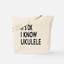 It Is Ok I Know Ukulele Tote Bag