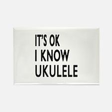 It Is Ok I Know Ukulele Rectangle Magnet