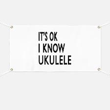 It Is Ok I Know Ukulele Banner