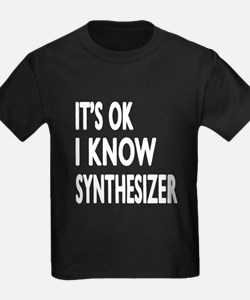 It Is Ok I Know Synthesizer T