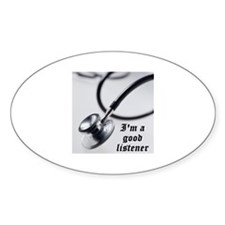 I'm a good listener Oval Decal