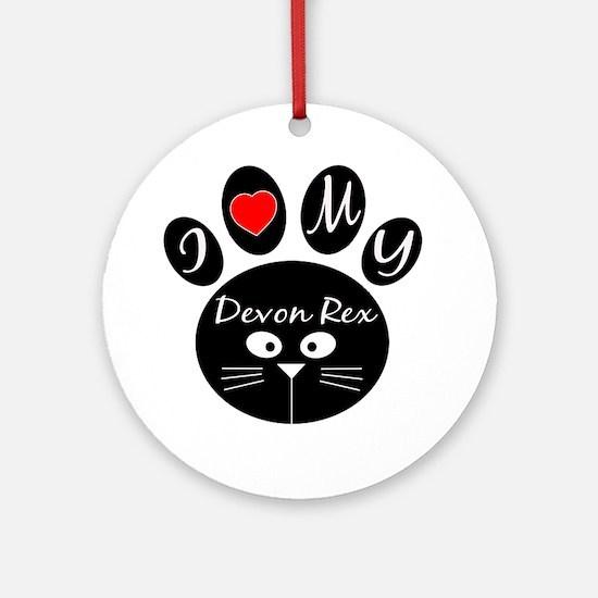 I love my Devon Rex Round Ornament