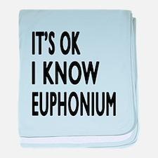 It Is Ok I Know Euphonium baby blanket