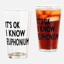 It Is Ok I Know Euphonium Drinking Glass