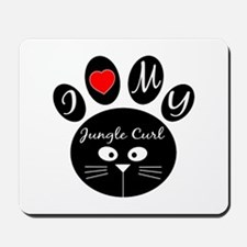 I love my Jungle-curl Mousepad